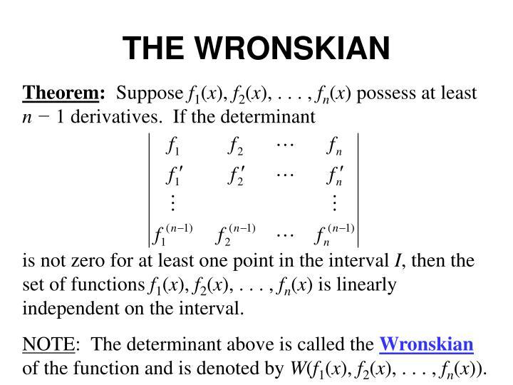 THE WRONSKIAN