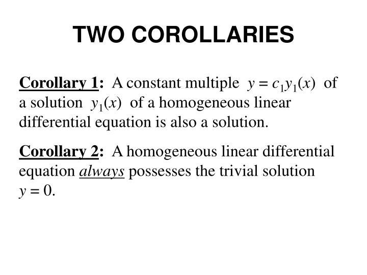 TWO COROLLARIES