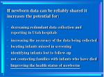 if newborn data can be reliably shared it increases the potential for