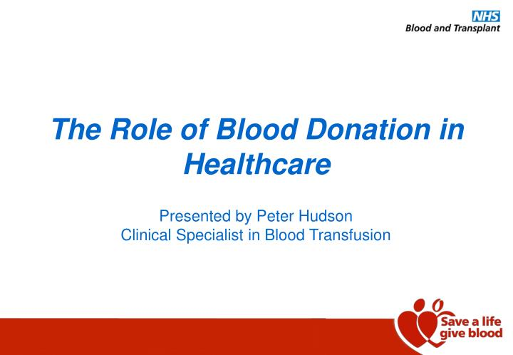The Role of Blood Donation in Healthcare