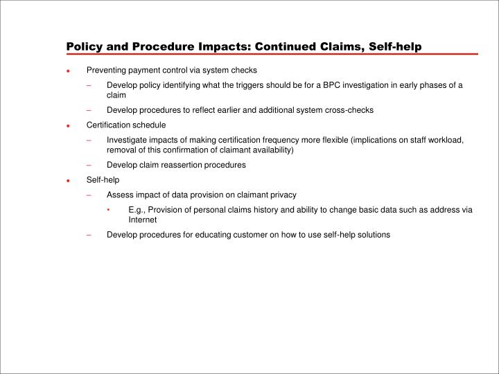 Policy and Procedure Impacts: Continued Claims, Self-help