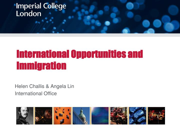 International opportunities and immigration