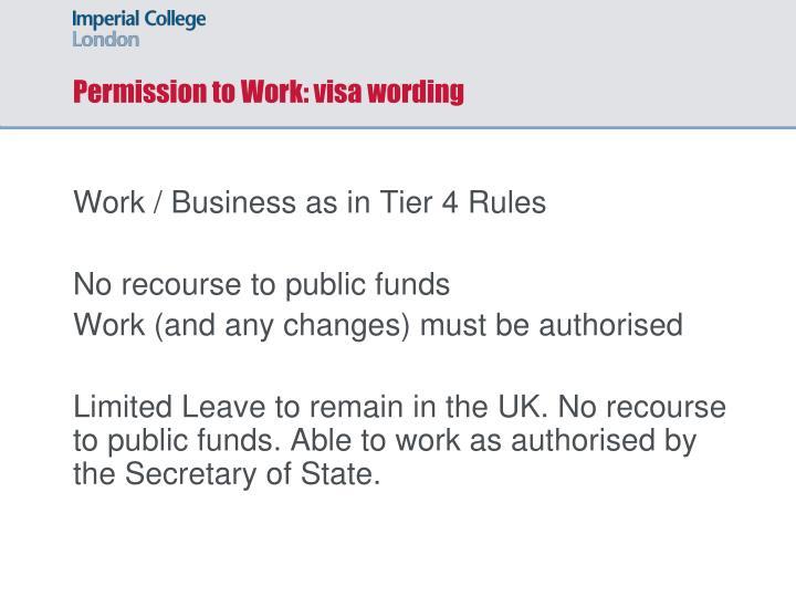 Permission to Work: visa wording