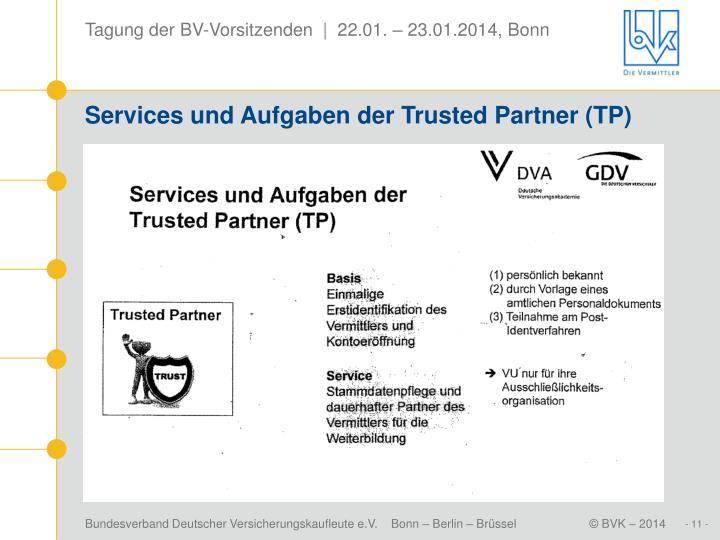 Services und Aufgaben der Trusted Partner (TP)