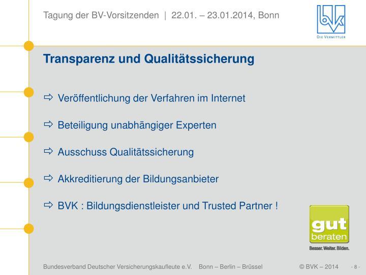 Transparenz und Qualitätssicherung
