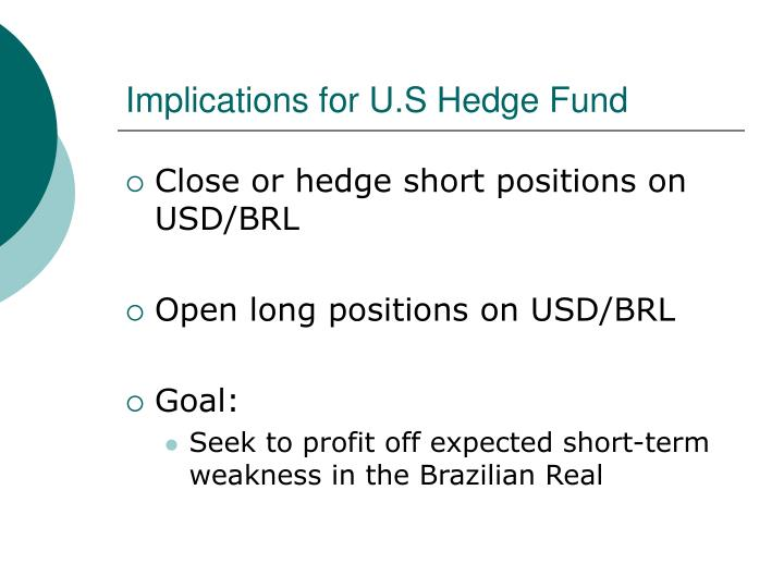 Implications for u s hedge fund