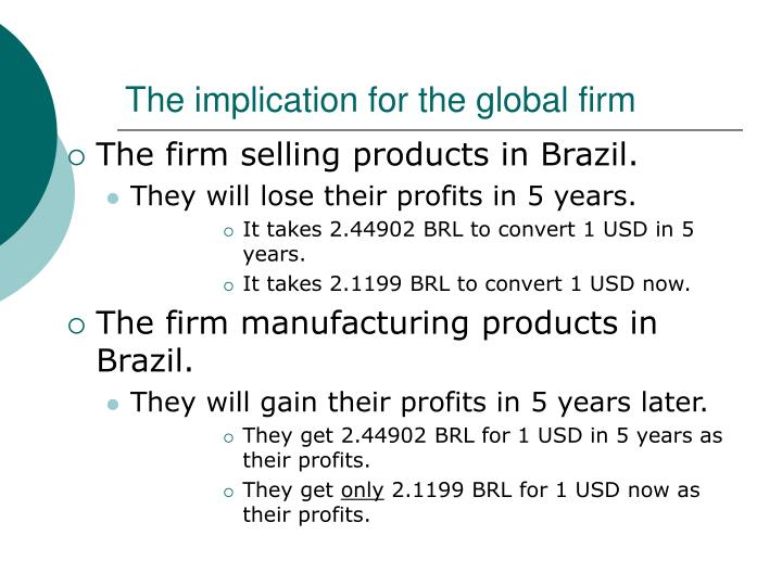 The implication for the global firm