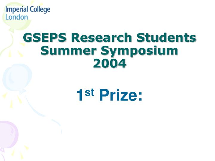 gseps research students summer symposium 2004 n.
