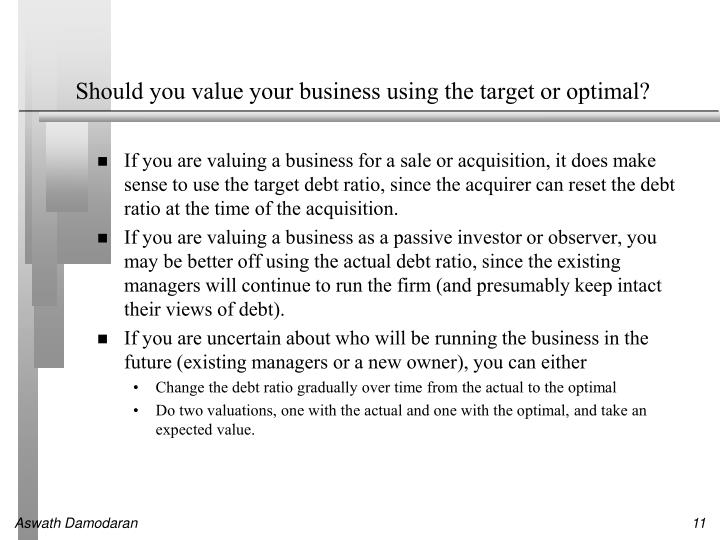 Should you value your business using the target or optimal?