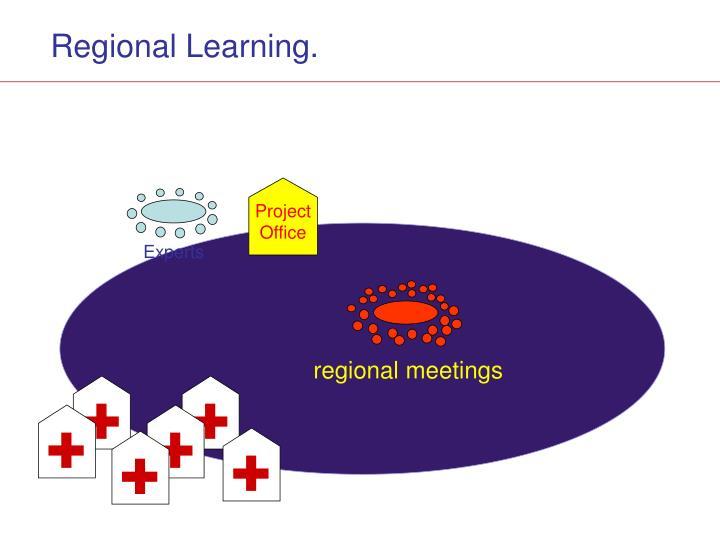 Regional Learning
