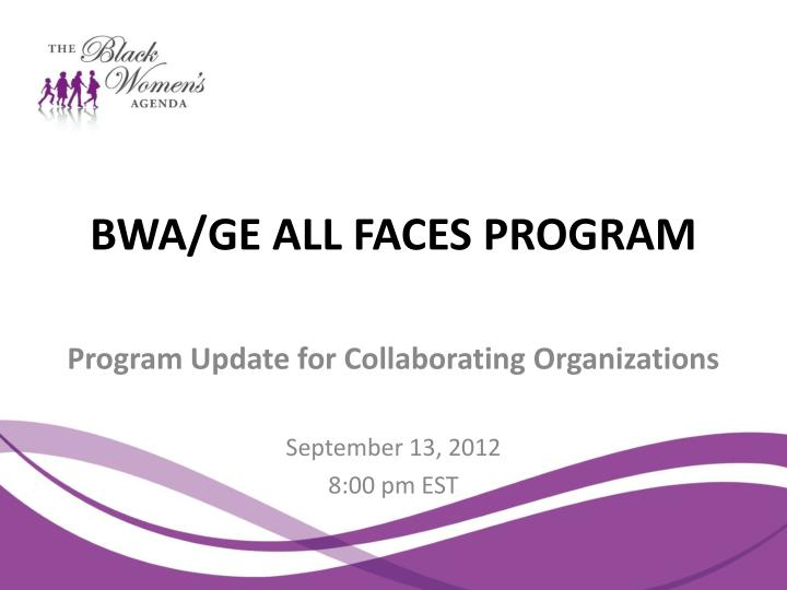 bwa ge all faces program n.