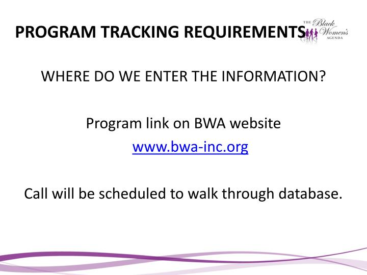 PROGRAM TRACKING REQUIREMENTS