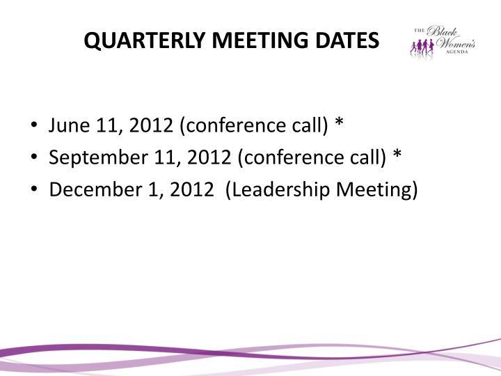 QUARTERLY MEETING DATES