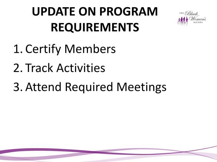 UPDATE ON PROGRAM REQUIREMENTS