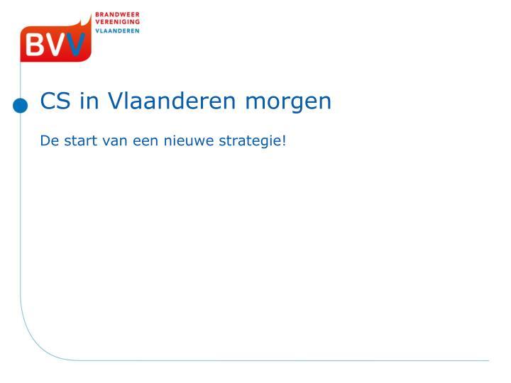 CS in Vlaanderen morgen