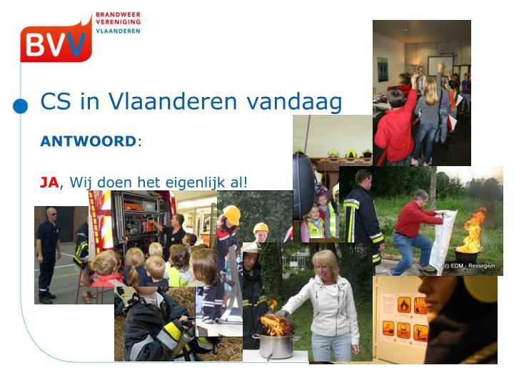 CS in Vlaanderen vandaag