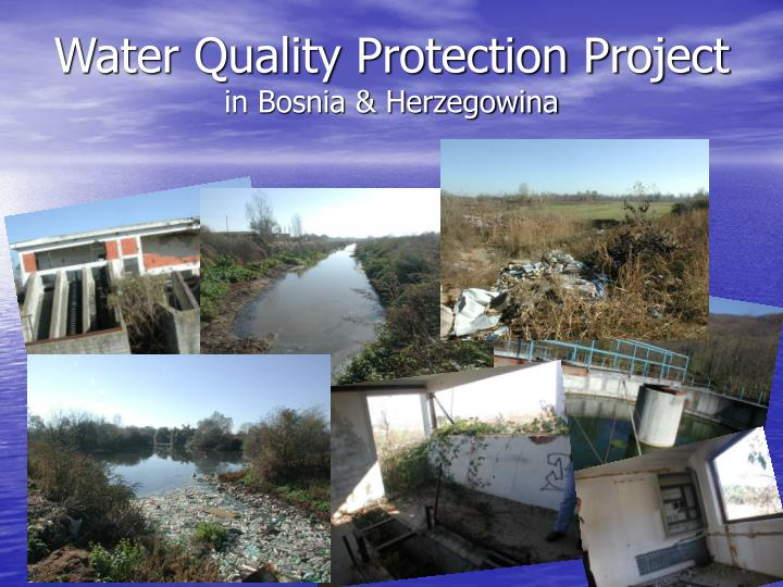 water quality protection project in bosnia herzegowina n.