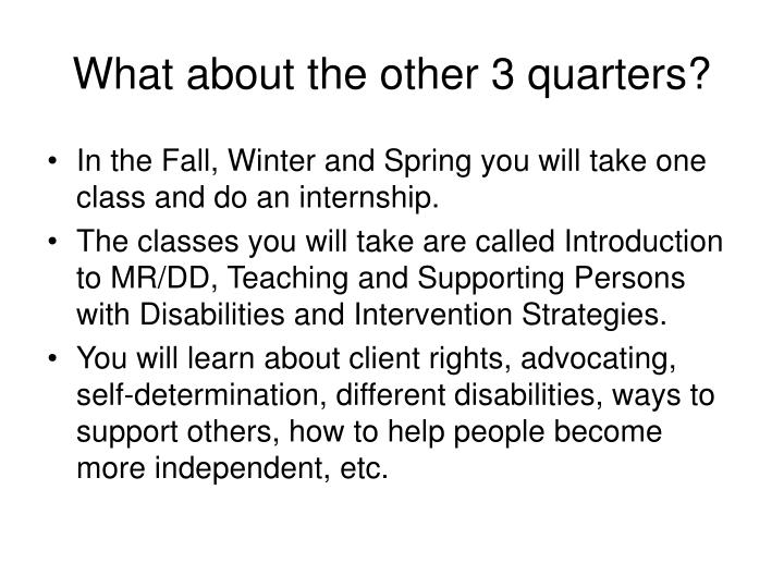 What about the other 3 quarters?