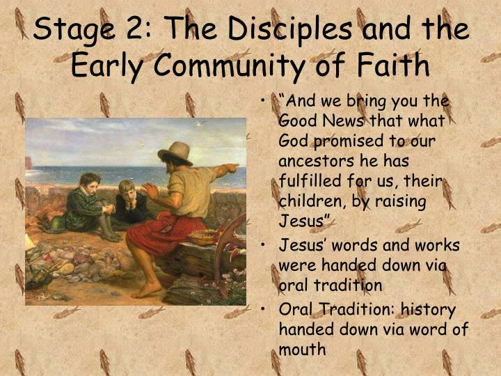 Stage 2: The Disciples and the Early Community of Faith