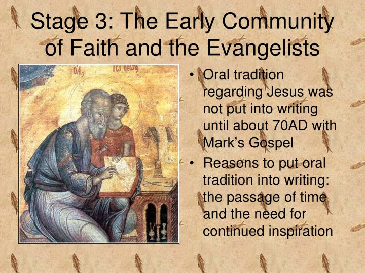 Stage 3: The Early Community of Faith and the Evangelists