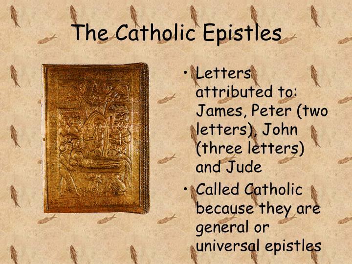 The Catholic Epistles