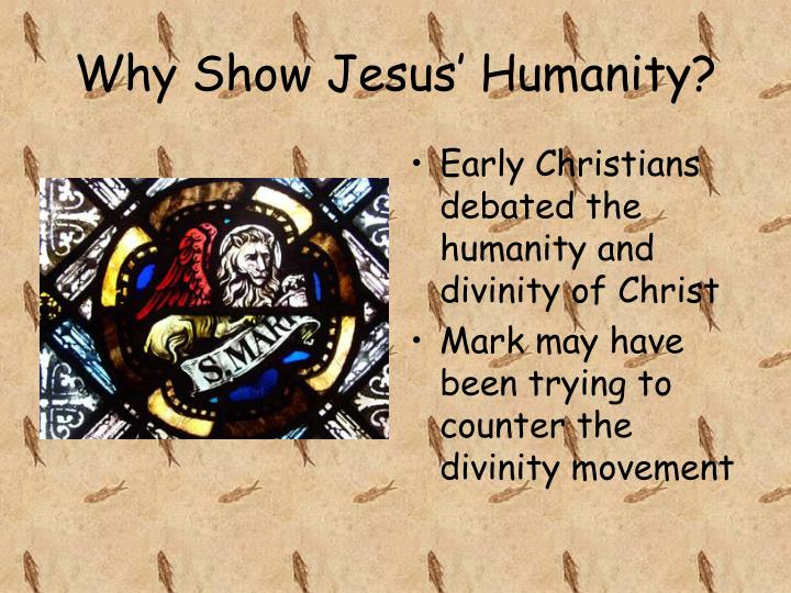 Why Show Jesus' Humanity?