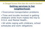 a changed system how does this work for families5
