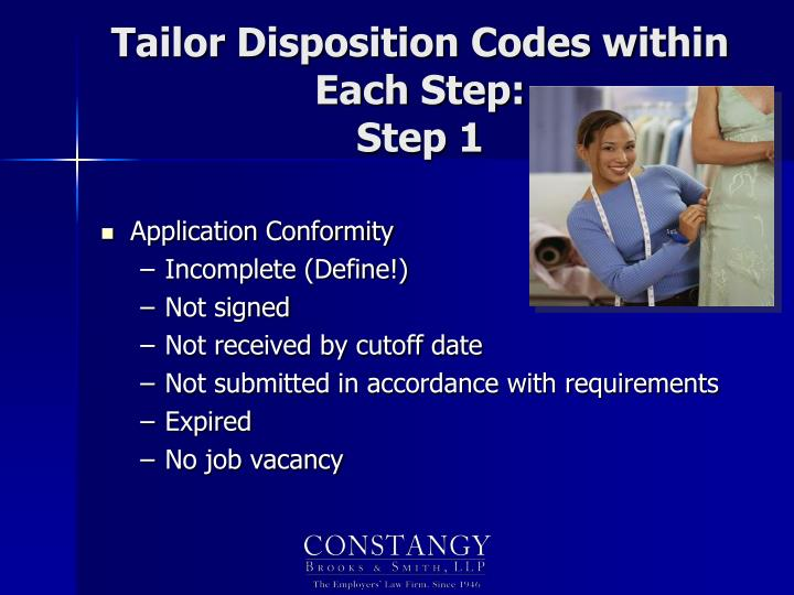 Tailor Disposition Codes within Each Step: