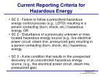 current reporting criteria for hazardous energy