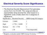 electrical severity score significance