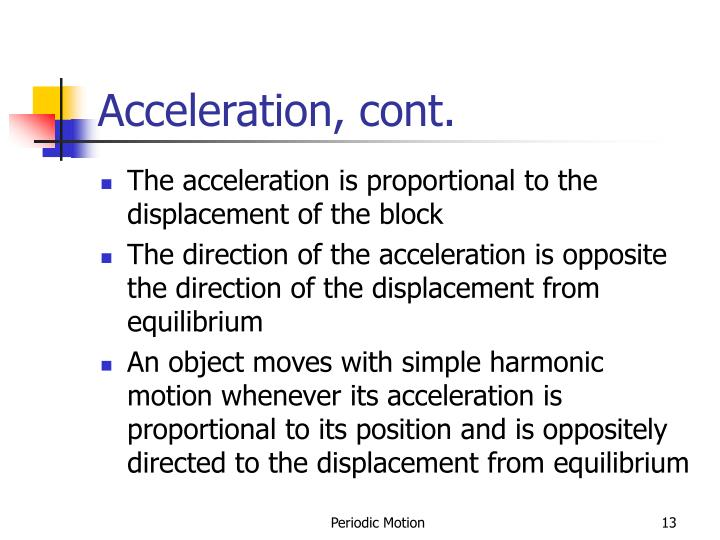 Acceleration, cont.