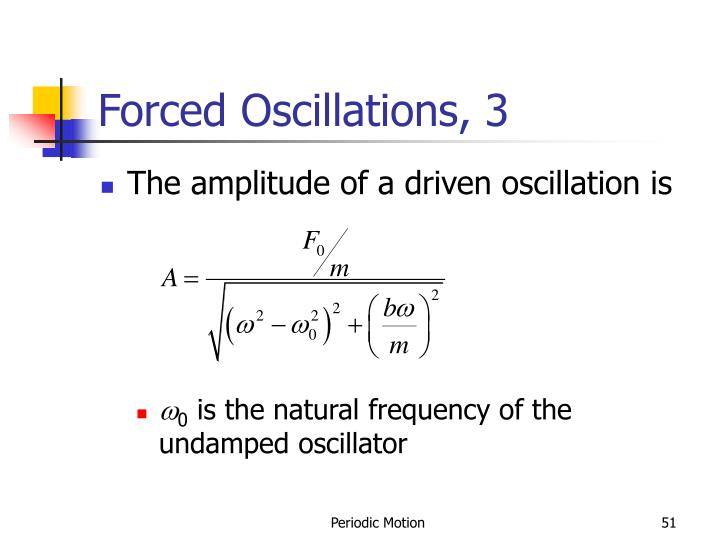 Forced Oscillations, 3