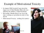 example of motivational toxicity