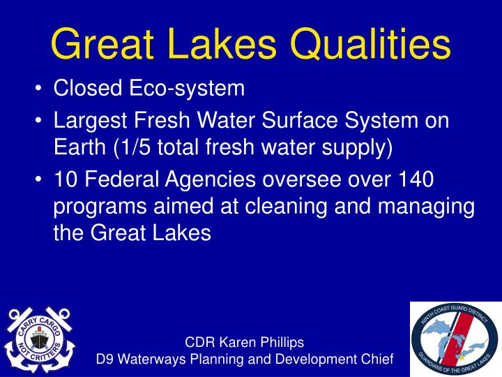 Great lakes qualities