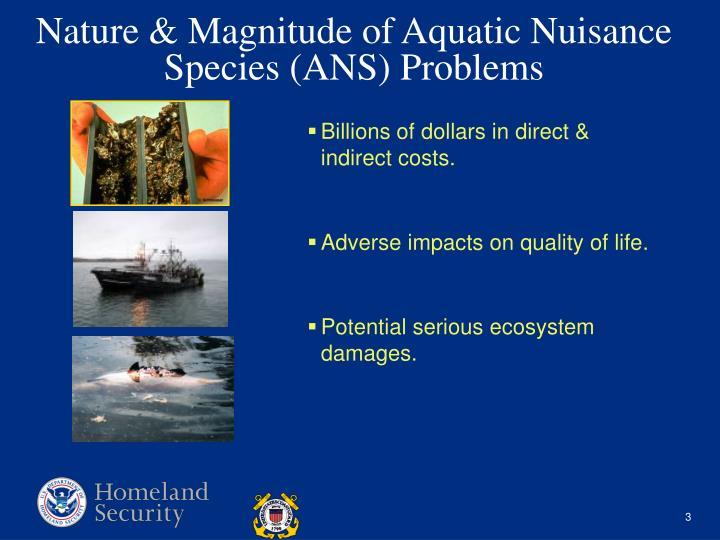 Nature magnitude of aquatic nuisance species ans problems