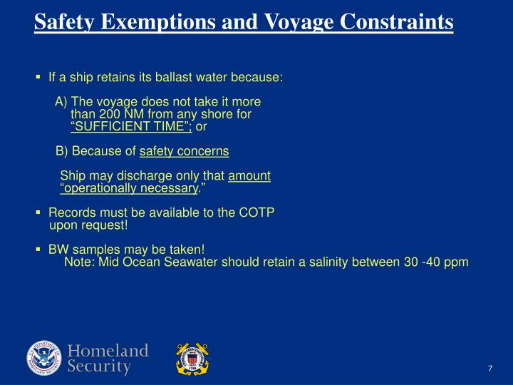 If a ship retains its ballast water because: