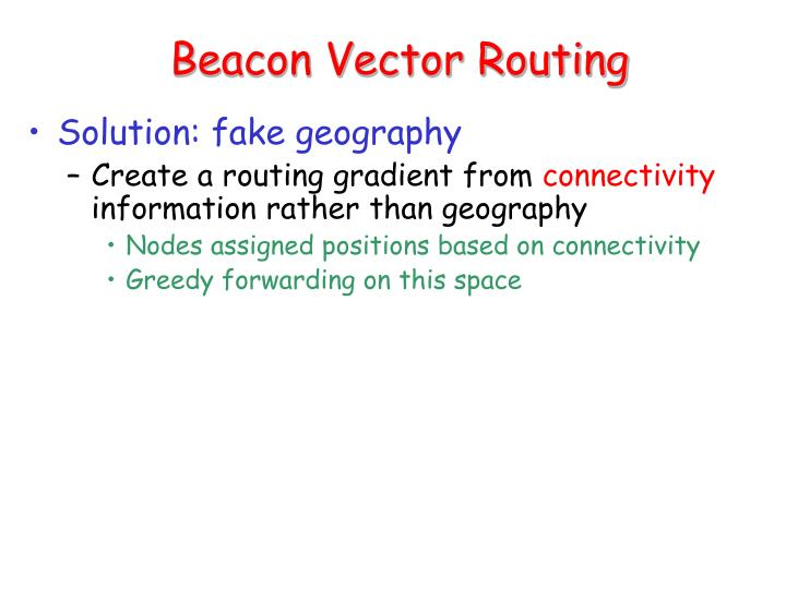 Beacon Vector Routing