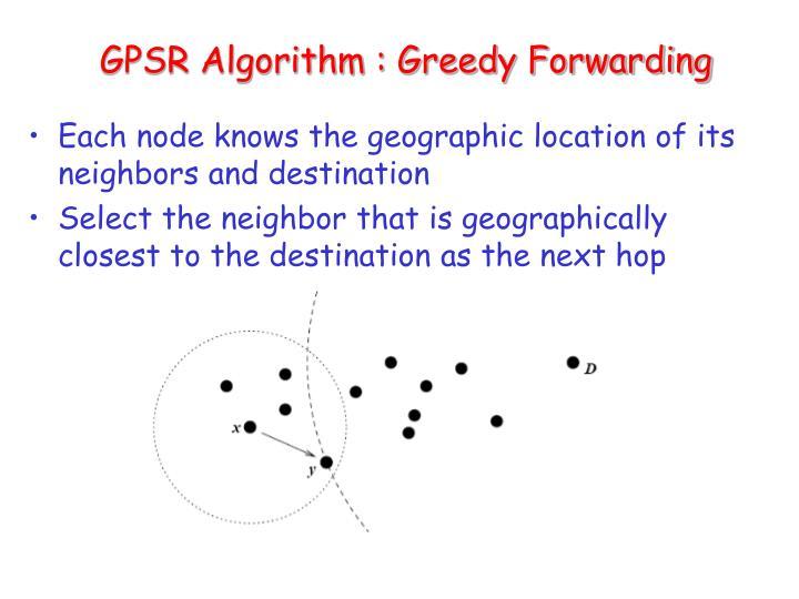 GPSR Algorithm : Greedy Forwarding