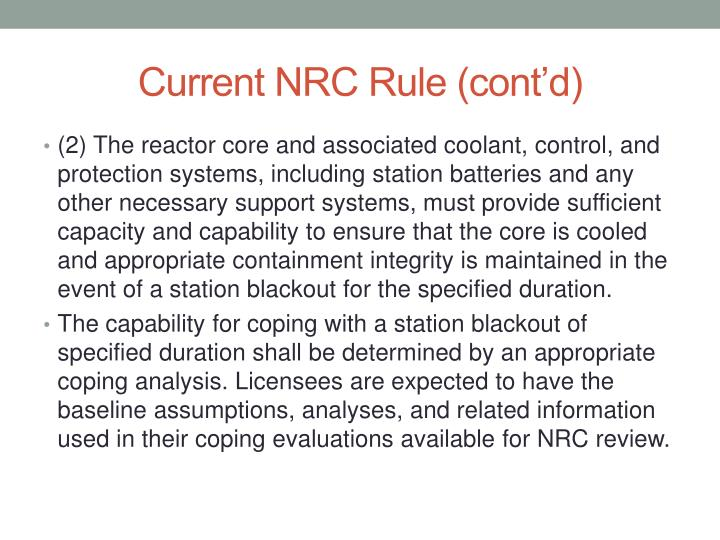 Current NRC Rule (cont'd)