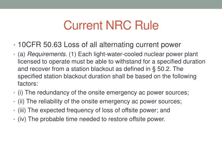 Current NRC Rule