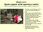 back e m f sparks appear while opening a switch