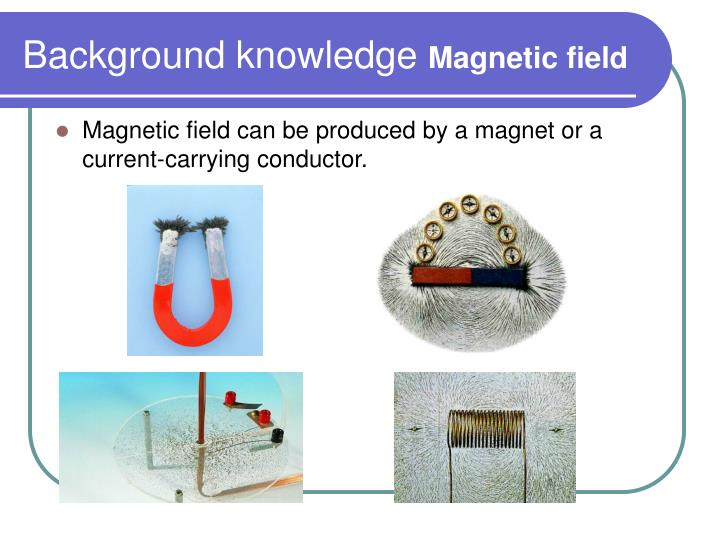 background knowledge magnetic field n.