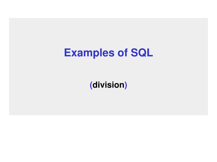Examples of sql division