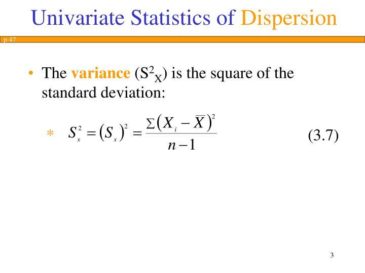 Univariate statistics of dispersion2