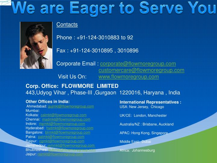 We are Eager to Serve You