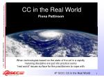 cc in the real world