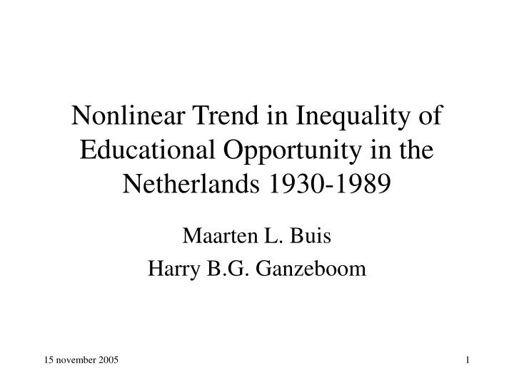 nonlinear trend in inequality of educational opportunity in the netherlands 1930 1989 n.