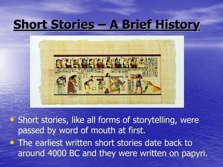Short Stories – A Brief History