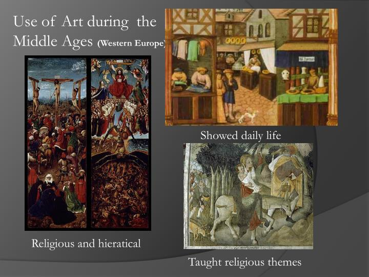 Use of Art during  the Middle Ages