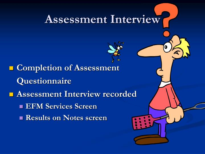 Assessment Interview